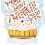 The Truth About Twinkie Pie by Kat Yeh Giveaway Includes Book, Cherries in the Snow Lipstick and More Fabulous Gifts