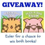Double Prize Giveaway for Peek-a-Boo Zoo and Peek-a-Boo Farm by Joyce Wan – GIVEAWAY CLOSED