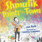 Shmulik Paints the Town Picture Book Celebrates Israeli Independence Day